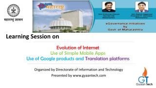 Evolution of Internet Use of Simple Mobile Apps Use of Google products and  Translation platforms