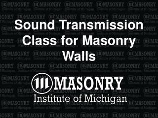 Sound Transmission Class for Masonry Walls