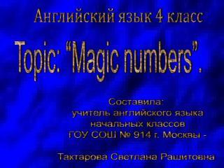 """Topic: """"Magic numbers""""."""