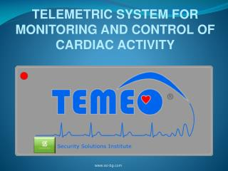 TELEMETRIC SYSTEM FOR MONITORING AND CONTROL OF CARDIAC ACTIVITY