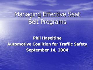 Managing Effective Seat Belt Programs