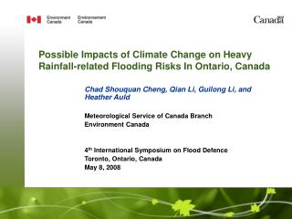 Possible Impacts of Climate Change on Heavy Rainfall-related Flooding Risks In Ontario, Canada