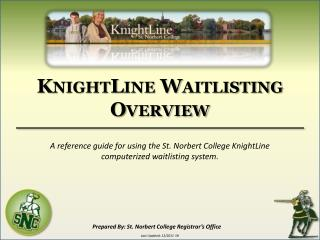 KnightLine  Waitlisting Overview
