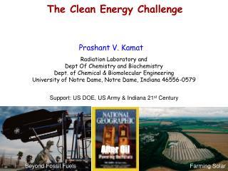 Prashant V. Kamat Radiation Laboratory and  Dept Of Chemistry and Biochemistry