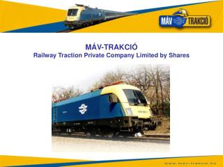 M�V-TRAKCI� Railway Traction  Private  Company  Limited by Shares