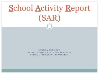 S chool  A ctivity  R eport (SAR)