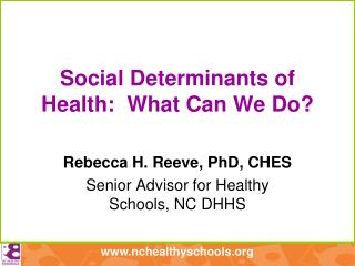 Social Determinants of Health:  What Can We Do?