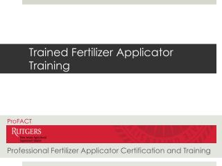 Trained Fertilizer Applicator Training