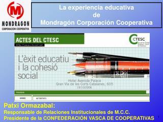 La experiencia educativa de Mondragón Corporación Cooperativa