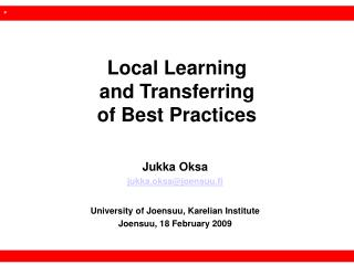 Local Learning and Transferring of Best Practices