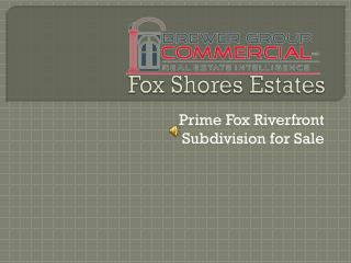 Fox Shores Estates