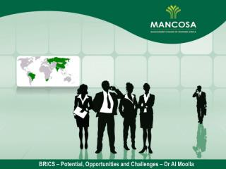 BRICS – Potential, Opportunities and Challenges – Dr AI Moolla