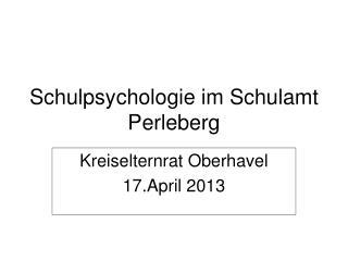 Schulpsychologie im Schulamt Perleberg
