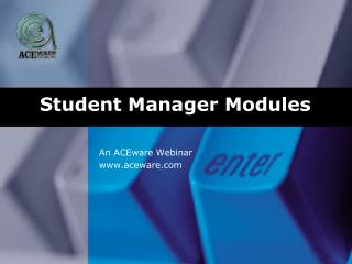 Student Manager Modules