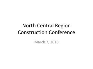 North Central Region Construction  Conference