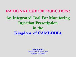 Dr Sok Srun Department of Hospitals, MoH. Kingdom of Cambodia