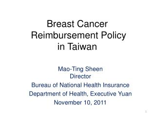Breast Cancer  Reimbursement Policy in Taiwan