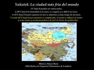 Yakutsk : L a ci u dad m � s fr � a d el  mundo