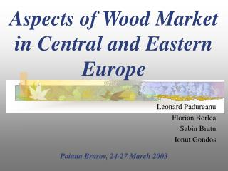 Aspects of  Wood Market in Central and Eastern Europe