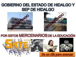 GOBIERNO DEL ESTADO DE HIDALGO Y SEP DE HIDALGO