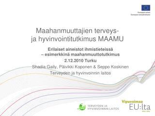 Maahanmuuttajien terveys-  ja hyvinvointitutkimus MAAMU