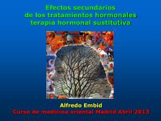 Efectos secundarios  de los tratamientos hormonales terapia hormonal sustitutiva