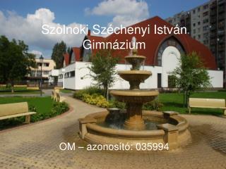 Szolnoki Széchenyi István Gimnázium