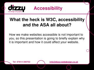 What the heck is W3C, accessibility and the ASA all about?