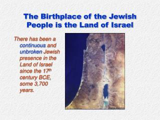 The Birthplace of the Jewish People is the Land of Israel