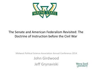 The Senate and American Federalism Revisited: The Doctrine of Instruction before the Civil War