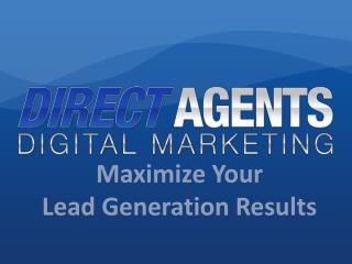 Maximize Your  Lead Generation Results