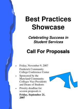 Best Practices Showcase Celebrating Success in  Student Services Call For Proposals