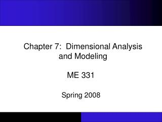 Chapter 7:  Dimensional Analysis  and Modeling