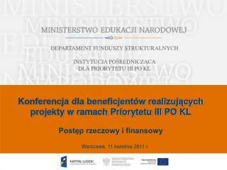 Warszawa, 11 kwietnia 2011 r.