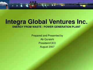 Integra Global Ventures Inc. ENERGY FROM WASTE / POWER GENERATION PLANT