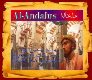LA INVASIÓN MUSULMANA: AL- ANDALUS