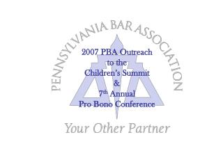 2007 PBA Outreach  to the  Children's Summit & 7 th  Annual Pro Bono Conference