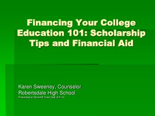 Financing Your College Education 101: Scholarship Tips and Financial Aid