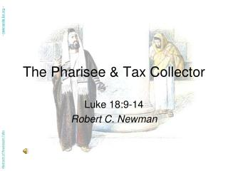 The Pharisee  Tax Collector
