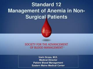 Standard 12 Management of Anemia in Non-Surgical Patients
