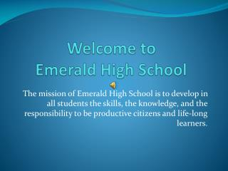 Welcome to  Emerald High School