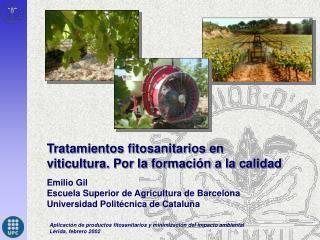Tratamientos fitosanitarios en viticultura. Por la formación a la calidad