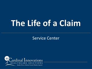 The Life of a Claim