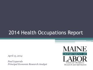 2014 Health Occupations Report