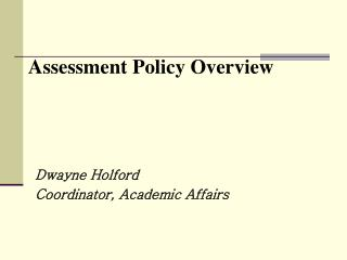 Assessment Policy Overview