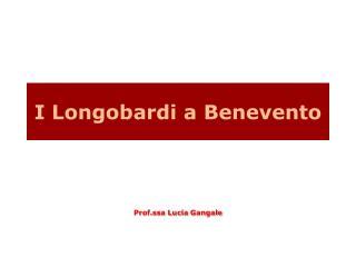 I Longobardi a Benevento
