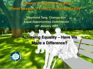 Achieving Equality – Have We Made a Difference?