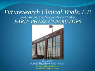 FutureSearch Clinical Trials, L.P. 5508 Parkcrest Drive, Suite 300, Austin, TX 78731