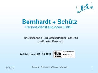 Bernhardt + Schütz Personaldienstleistungen GmbH