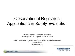 Observational Registries: Applications in Safety Evaluation